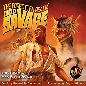 Doc Savage: The Forgotten Realm Audiobook