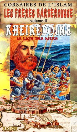 Couverture du livre Les Freres Barberousse-Kheireddine