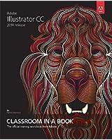 Adobe Illustrator CC Classroom in a Book (2014 Release) (Classroom in a Book (Adobe))