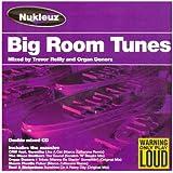 Nukleuz Presents...Big Room Tunes