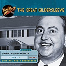 The Great Gildersleeve, Volume 1 Radio/TV Program by  NBC Radio Narrated by Harold Peary, Richard Crenna, Mary Lee Robb
