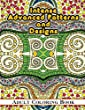 Intense Advanced Patterns and Designs Adult Coloring Book: Volume 36 (Sacred Mandala Designs and Patterns Coloring Books for Adults)