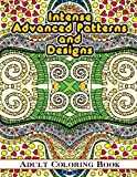 Lilt Kids Coloring Books Intense Advanced Patterns and Designs Adult Coloring Book: 36 (Sacred Mandala Designs and Patterns Coloring Books for Adults)