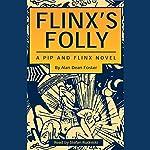 Flinx's Folly: A Pip and Flinx Novel | Alan Dean Foster
