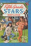 Rent-a-Star (Fifth Grade S.T.A.R.S., No. 2) (039489605X) by Susan Saunders