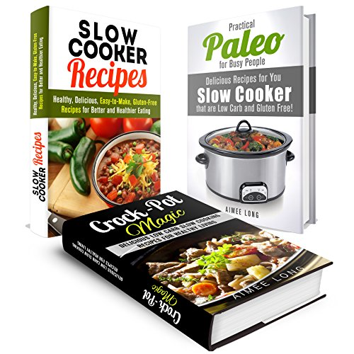 Free Kindle Book : Slow Cooker Recipes Box Set: Delicious Low-Carb and Gluten-Free Recipes for Healthy Eating (Paleo Pressure Cooker)