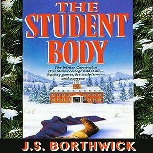The Student Body | [J. S. Borthwick]