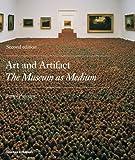 Art & Artifact: The Museum as Medium (Second Edition)