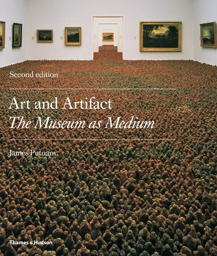 Art & Artifact: The Museum as Medium (Second Edition)