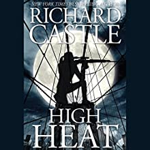 High Heat Audiobook by Richard Castle Narrated by Robert Petkoff