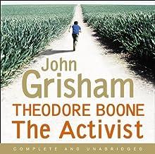 Theodore Boone: The Activist (       UNABRIDGED) by John Grisham Narrated by Richard Thomas