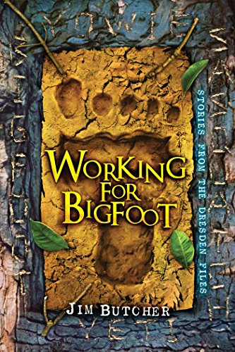 Working for Bigfoot (Jim Butcher Cinder Spires compare prices)