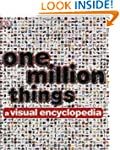 One Million Things: A Visual Encyclop...