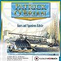 Kurs auf Spaniens Küste (Aubrey/Maturin 1) Hörbuch von Patrick O'Brian Gesprochen von: Johannes Steck