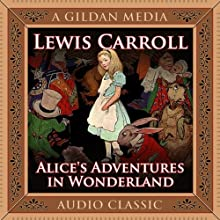 Alice's Adventures in Wonderland (       UNABRIDGED) by Lewis Carroll Narrated by Shannon Parks