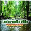 Land der dunklen W�lder (Ostpreu�enlied)