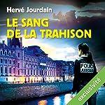 Le sang de la trahison | Hervé Jourdain