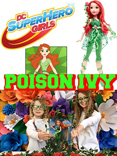 DC SUPER HERO GIRLS Poison Ivy Action Figure Doll Review DC COMICS LouLouvitt & Lil Sis