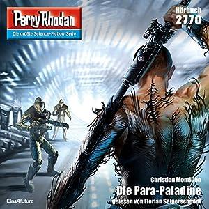 Die Para-Paladine (Perry Rhodan 2770) Hörbuch
