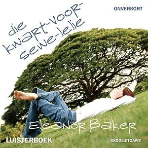 Kwart-voor-sewe-lelie Audiobook