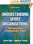 Understanding Sport Organizations-2nd...