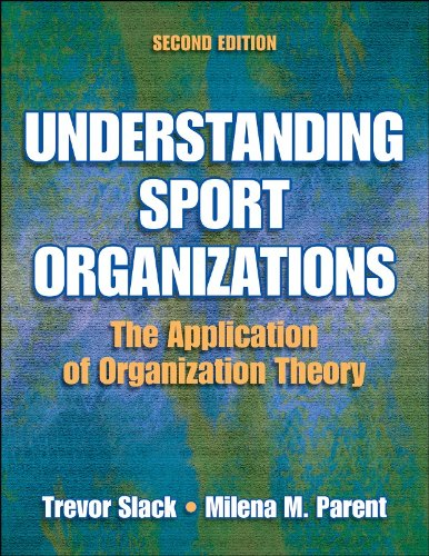 Understanding Sport Organizations - 2nd Edition: The...