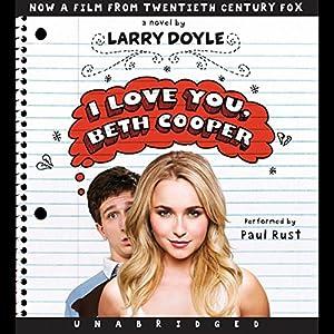 I Love You, Beth Cooper Audiobook