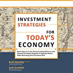 Investment Strategies for Today's Economy | Josh Gronholz,Brett Machtig