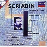 Scriabine : Le Poème de l'extase - Concerto pour piano - Prométhée