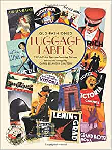 Old-Fashioned Luggage Labels (Dover Stickers Carol) Old fashioned luggage labels book