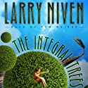 The Integral Trees: The State, Book 2 Audiobook by Larry Niven Narrated by Tom Weiner