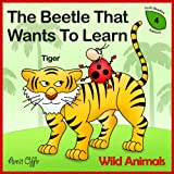 Dictionaries for Kids: - Wild Animals Names (Meaning of Words - Early Reader Edition)