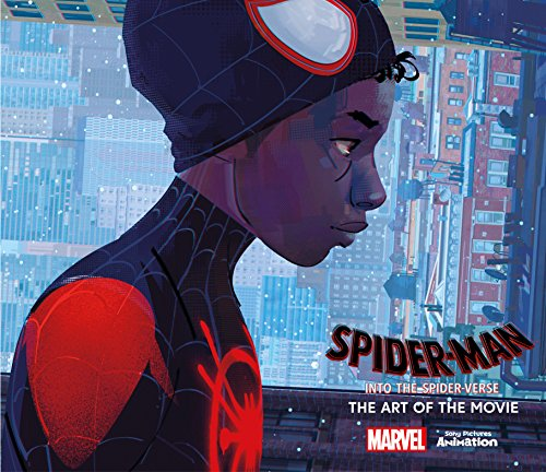 Spider-Man Into the Spider-Verse -The Art of the Movie [Zahed, Ramin] (Tapa Dura)