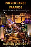img - for Pocketchange Paradise - When WalMart Shuts Down Las Vegas book / textbook / text book