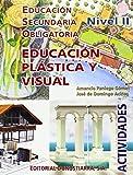 Educación Plástica y Visual. Nivel II. Actividades