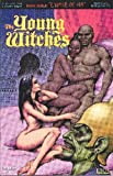 The Young Witches III: Empire of Sin #2 (Issue 2 of 3)