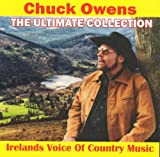 Chuck Owens - The Ultimate Collection (Ireland's Voice of Country Music)