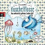 Das unheimlich geheime Zauber-Riff (Kuschelflosse 1) | Nina Müller
