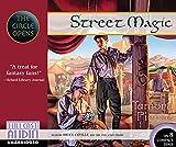 Street Magic (The Circle Opens)