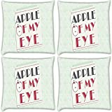 Snoogg Apple Of My Eye Pack Of 4 Digitally Printed Cushion Cover Pillows 16 X 16 Inch