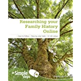 Researching Your Family History Online In Simple Stepsby Ms Heather Morris