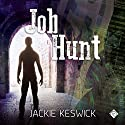 Job Hunt Audiobook by Jackie Keswick Narrated by Fox Ballard