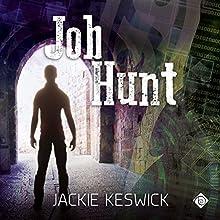Job Hunt Audiobook by Jackie Keswick Narrated by Fox Ballard