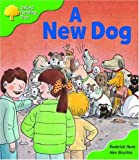 Oxford Reading Tree: Stage 2: Storybooks: a New Dog (Oxford Reading Tree)