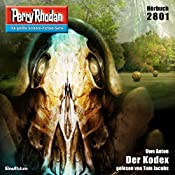 Der Kodex (Perry Rhodan 2801) | Uwe Anton