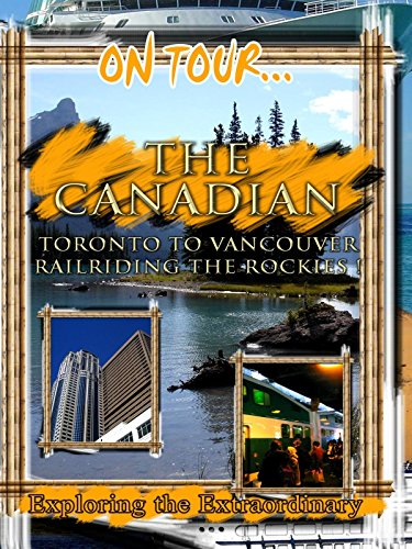 On Tour... THE CANADIAN
