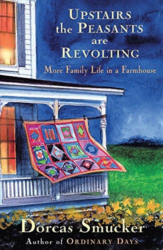 upstairs-the-peasants-are-revolting-more-family-life-in-a-farmhouse