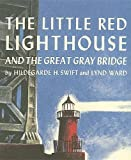 img - for The Little Red Lighthouse and the Great Gray Bridge (with Audio CD) by Hildegarde Swift(April 1, 2006) Hardcover book / textbook / text book