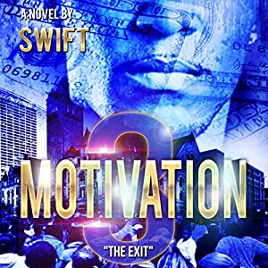 Motivation 3: The Exit Audiobook
