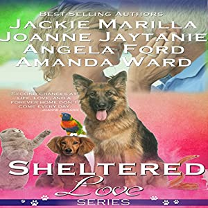 Sheltered Love Series Audiobook